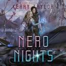 Nero Nights: A Space Fantasy Romance: The Neron Rising Saga, Book 5 (Unabridged) MP3 Audiobook