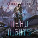 Nero Nights: A Space Fantasy Romance: The Neron Rising Saga, Book 5 (Unabridged)