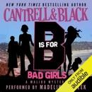 'B' is for Bad Girls (Malibu Mystery) (Unabridged) MP3 Audiobook