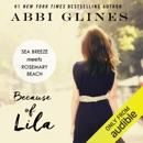Because of Lila (Unabridged) MP3 Audiobook