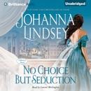 No Choice But Seduction: A Malory Family Novel (Unabridged) MP3 Audiobook