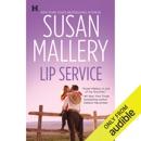 Lip Service: Lone Star Sisters, Book 2 (Unabridged) MP3 Audiobook
