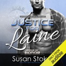 Justice for Laine: Badge of Honor: Texas Heroes, Book 4 (Unabridged) MP3 Audiobook