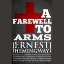 Farewell to Arms, A - Ernest Hemingway MP3 Audiobook