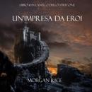 Un'Impresa da Eroi (Libro #1 in L'Anello Dello Stregone) MP3 Audiobook