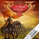 Der aufziehende Sturm: Das Rad der Zeit 32 MP3 Audiobook