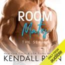 Room Mates: The Series (Unabridged) MP3 Audiobook