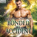 Bonded by Accident: A Kindred Tales Novel MP3 Audiobook