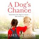 A Dog's Chance (Unabridged) MP3 Audiobook