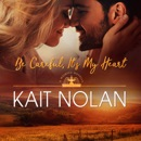 Be Careful, It's My Heart: A Small Town Southern Romance MP3 Audiobook