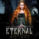 Eternal: The Queen's Alpha Series, Book 1 (Unabridged) MP3 Audiobook