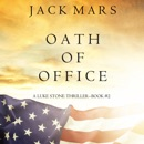 Oath of Office (a Luke Stone Thriller—Book #2) MP3 Audiobook