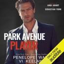 Park Avenue Player (Unabridged) MP3 Audiobook