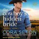 The Cowboy's Hidden Bride: A Chance Creek Novel MP3 Audiobook
