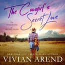 The Cowgirl's Secret Love: The Colemans of Heart Falls, Book 2 (Unabridged) MP3 Audiobook