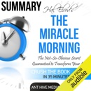Summary: Hal Elrod's The Miracle Morning: The Not-So-Obvious Secret Guaranteed to Transform Your Life (Before 8AM) (Unabridged) MP3 Audiobook
