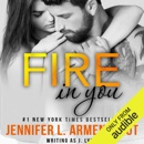 Fire in You (Unabridged) MP3 Audiobook