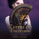 The Zeppelin Deception: A Stoker & Holmes Book MP3 Audiobook