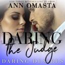 Daring the Judge: Daring Desires, Book 5 (Unabridged) MP3 Audiobook