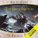 The First Notch: A Tale from The Legend of Drizzt (Unabridged) MP3 Audiobook
