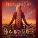Honor & Roses: A Medieval Romance: Swordcross Knights, Book 1 (Unabridged) MP3 Audiobook