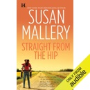 Straight from the Hip: Lone Star Sisters, Book 3 (Unabridged) MP3 Audiobook