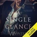 A Single Glance: Irresistible Attraction, Book 1 (Unabridged) MP3 Audiobook