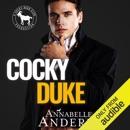 Cocky Duke: A Hero Club Novel (Unabridged) MP3 Audiobook