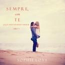 Sempre Con Te (La Locanda di Sunset Harbor — Libro 3) mp3 descargar