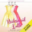 Bridesmaid Lotto (Unabridged) MP3 Audiobook