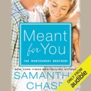 Meant for You: The Montgomerys, Book 5 (Unabridged) MP3 Audiobook