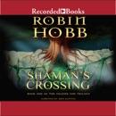 Shaman's Crossing MP3 Audiobook