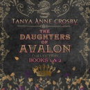 Daughters of Avalon Collection, The: Books 1 & 2 MP3 Audiobook