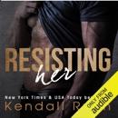 Resisting Her (Unabridged) MP3 Audiobook