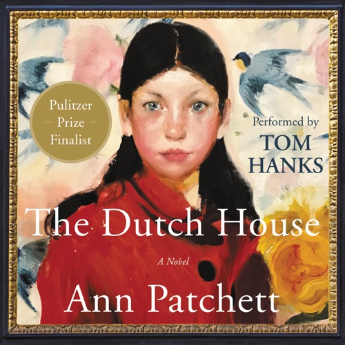 The Dutch House Listen, MP3 Download