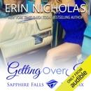 Getting over It (Unabridged) MP3 Audiobook