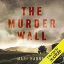 The Murder Wall: DCI Kate Daniels, Book 1 (Unabridged) MP3 Audiobook