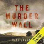 The Murder Wall: DCI Kate Daniels, Book 1 (Unabridged)