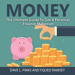 Money: The Ultimate Guide To Get A Personal Finance Makeover E-Book Download