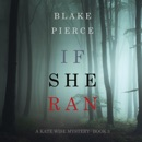If She Ran (A Kate Wise Mystery—Book 3) MP3 Audiobook