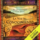 La voz del conocimiento [The Voice of Knowledge]: Una guía práctica para la paz interior [A Practical Guide for Inner Peace] (Unabridged) MP3 Audiobook