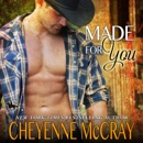 Made for You: Riding Tall, Book 8 (Unabridged) MP3 Audiobook