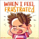 When I Feel Frustrated: Children's Book About Anger & Frustration Management, Children Books Ages 3 - 5, Kids, Preschool Books (Self-Regulation Skills) (Unabridged) MP3 Audiobook