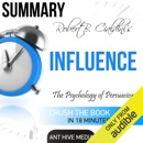 Summary: Robert Cialdini's 'Influence': The Psychology of Persuasion, Revised Edition (Unabridged) MP3 Audiobook