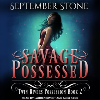 Savage Possessed: Twin Rivers Possession Book 2 E-Book Download