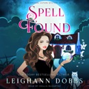Spell Found: Blackmoore Sisters Cozy Mysteries Book 7 MP3 Audiobook
