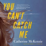 You Can't Catch Me (Unabridged)