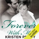Forever with Me (Unabridged) MP3 Audiobook