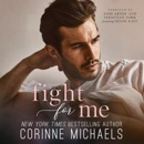 Fight for Me: The Arrowood Brothers, Book 2 (Unabridged) MP3 Audiobook