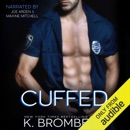 Cuffed: The Everyday Heroes Series, Book 1 (Unabridged) MP3 Audiobook